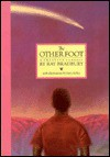 The Other Foot (Classics Stories of Ray Bradbury) - Ray Bradbury, Gary Kelley