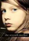 The Seventh Mother - Sherri Wood Emmons