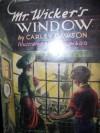 Mr. Wicker's window; - Carley Dawson