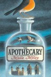 The Apothecary - Maile Meloy, Ian Schoenherr