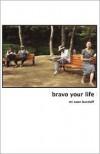 Bravo Your Life! - Mi Soon Burzlaff