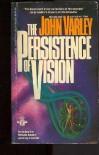 The Persistence of Vision - John Varley