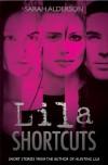 Lila Shortcuts (Lila) - Sarah Alderson