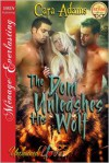 The Dom Unleashes His Wolf - Cara Adams