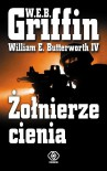 Żołnierze cienia - W.E.B. Griffin