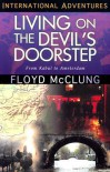 Living On The Devil's Doorstep - Floyd McClung