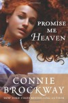 Promise Me Heaven - Connie Brockway