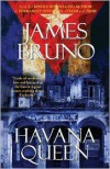 Havana Queen - James Bruno