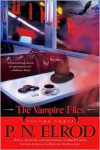 The Vampire Files, Volume Three - P.N. Elrod