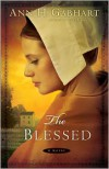 Blessed, The: A Novel - Ann H. Gabhart