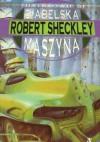 Diabelska maszyna - Robert Sheckley