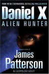 Daniel X: Alien Hunter - James Patterson