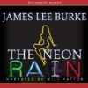 The Neon Rain  - James Lee Burke, Will Patton