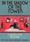 In the Shadow of the Tower - Leslie McFarlane, Carolyn Keene