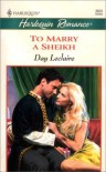 To Marry a Sheikh - Day Leclaire