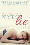 Perfect Lie - Teresa Mummert