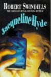 Jacqueline Hyde - Robert Swindells