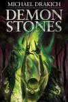Demon Stones - Michael Drakich