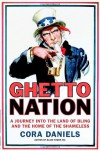 Ghettonation: A Journey Into the Land of Bling and Home of the Shameless - Cora Daniels