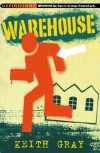 Warehouse - Keith Gray
