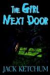 The Girl Next Door - Jack Ketchum
