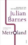 Metroland. Julian Barnes - Julian Barnes