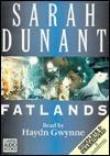 Fatlands  - Sarah Dunant, Haydn Gwynne