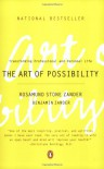 The Art of Possibility: Transforming Professional and Personal Life - Rosamund Stone Zander, Benjamin Zander