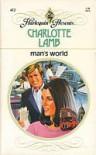 Man's World - Charlotte Lamb
