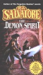 The Demon Spirit (The DemonWars Trilogy, Book 2) - R.A. Salvatore