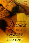 Because This is Forever - Lena Hart