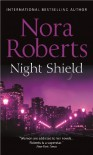 Night Shield  - Nora Roberts