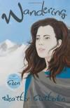 Wandering (Wanderer Series, #2) - Heather Sutherlin