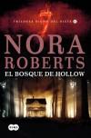 El bosque de Hollow: Trilogía Signo del Siete II - Nora Roberts
