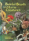 Baleful Beasts and Eerie Creatures - Rod Ruth