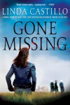 Gone Missing: A Thriller - Linda Castillo