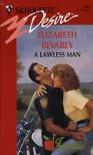 A Lawless Man - Elizabeth Bevarly