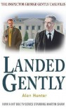 Landed Gently (Inspector George Gently 4) - Alan Hunter