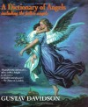 A Dictionary of Angels: Including the Fallen Angels - Gustav Davidson