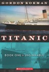 Unsinkable - Gordon Korman