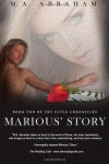 Marious' Story: Book Two of the Elven Chronicles - M.A. Abraham