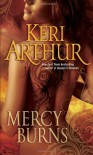 Mercy Burns - Keri Arthur