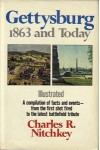 Gettysburg, 1863 and Today - Charles R. Nitchkey