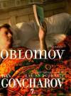 Oblomov - Ivan Goncharov, Marian Schwartz