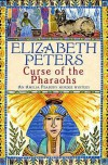 Curse of the Pharaohs  - Elizabeth Peters