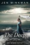 The Deep - Jen Minkman