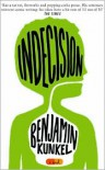 Indecision - Benjamin Kunkel