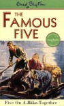 Five on a Hike Together (Famous Five Classic) - Enid Blyton