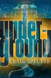 Underground - Craig Spector