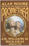 Promethea, Vol. 3 - Alan Moore, J.H. Williams III, Mick Gray